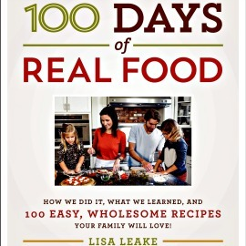 100 Days of Real Food, Hardcover